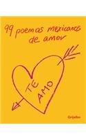 99 Poemas Mexicanos De Amor/ 99 Mexican Love Poems: Corazon  2007 edition cover