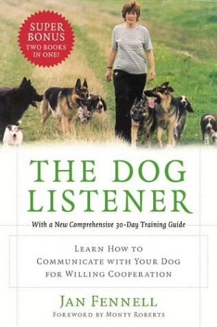 Dog Listener Learn How to Communicate with Your Dog for Willing Cooperation  2004 edition cover