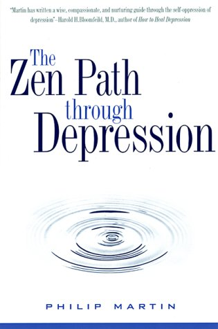 Zen Path Through Depression   1999 9780060654467 Front Cover