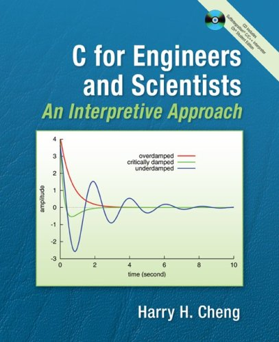 C for Engineers and Scientists An Interpretive Approach  2010 edition cover
