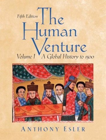 Human Venture A Global History to 1500 5th 2004 (Revised) edition cover