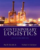 Contemporary Logistics:   2014 9780132953467 Front Cover