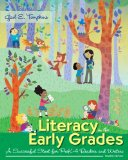 Literacy in the Early Grades A Successful Start for Prek-4 Readers and Writers 4th 2015 edition cover