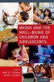 Media and the Well-Being of Children and Adolescents   2014 edition cover