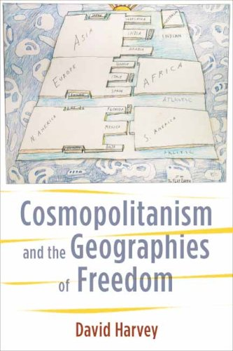Cosmopolitanism and the Geographies of Freedom   2009 9780231148467 Front Cover