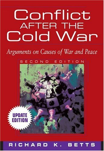 Conflict after the Cold War  2nd 2005 (Revised) 9780321209467 Front Cover
