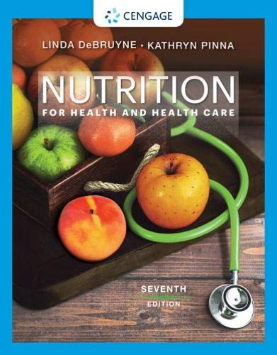 Nutrition for Health and Health Care  7th (Revised) 9780357022467 Front Cover