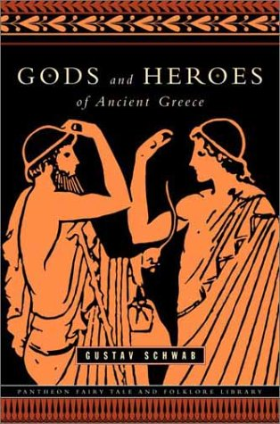 Gods and Heroes of Ancient Greece   2001 edition cover