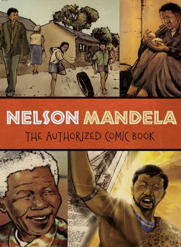 Nelson Mandela The Authorized Comic Book  2009 edition cover