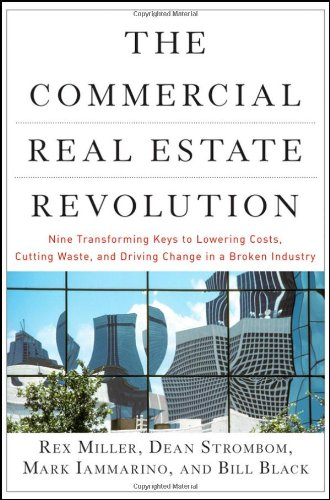 Commercial Real Estate Revolution Nine Transforming Keys to Lowering Costs, Cutting Waste, and Driving Change in a Broken Industry  2009 edition cover