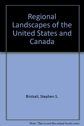 Regional Landscapes of the United States and Canada  4th 1992 9780471616467 Front Cover