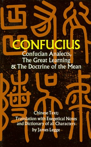 Confucian Analects, the Great Learning and the Doctrine of the Mean   1971 edition cover