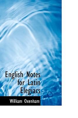 English Notes for Latin Elegiacs:   2008 edition cover