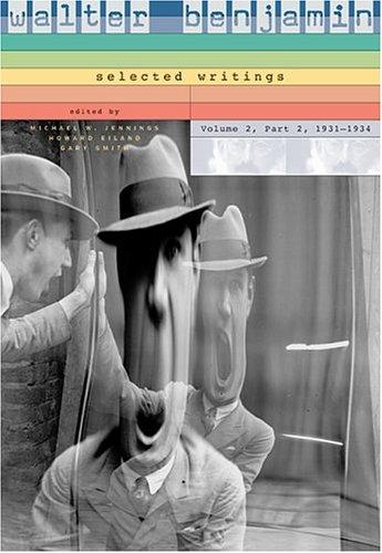 Walter Benjamin - Selected Writings, 1931-1934   1999 edition cover