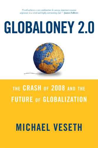 Globaloney 2. 0 The Crash of 2008 and the Future of Globalization 2nd 2009 edition cover
