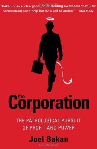 Corporation The Pathological Pursuit of Profit and Power  2005 edition cover