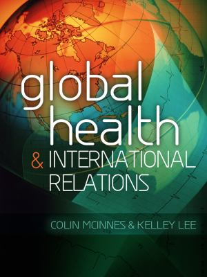 Global Health and International Relations   2012 edition cover