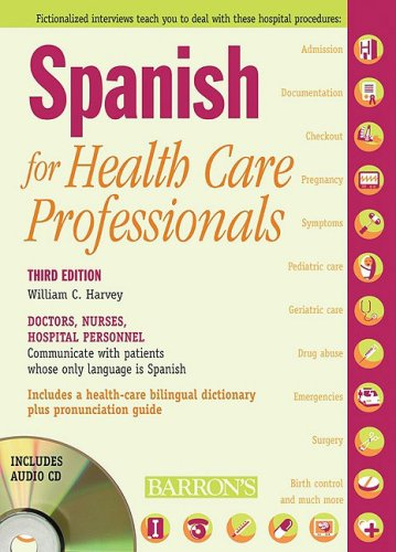 Spanish for Healthcare Professionals  3rd 2008 (Revised) edition cover