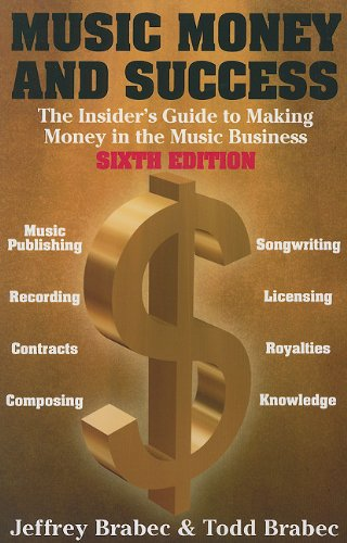 Music, Money and Success Making Money in the Music Business N/A edition cover