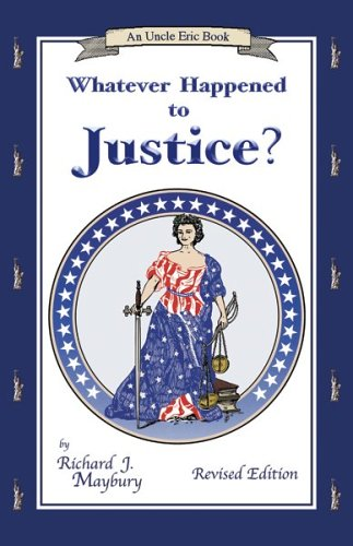 Whatever Happened to Justice?   2004 (Revised) edition cover