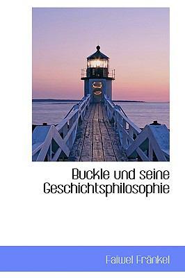 Buckle und Seine Geschichtsphilosophie  2009 edition cover