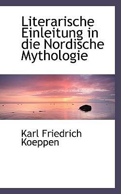Literarische Einleitung in Die Nordische Mythologie  N/A edition cover