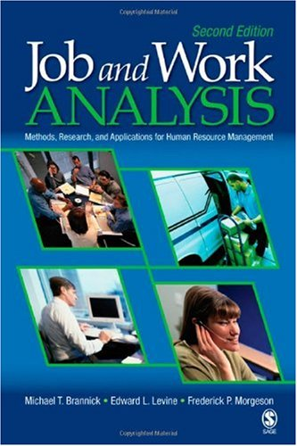 Job and Work Analysis Methods, Research, and Applications for Human Resource Management 2nd 2007 (Revised) edition cover