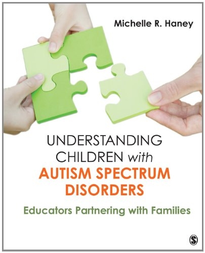 Understanding Children with Autism Spectrum Disorders Educators Partnering with Families  2013 edition cover