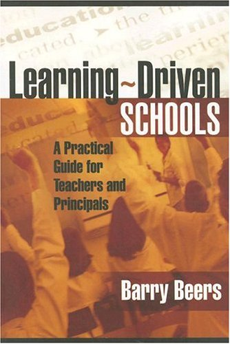 Learning-Driven Schools A Practical Guide for Teachers and Principals  2006 edition cover