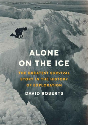 Alone on the Ice: Library Edition  2013 edition cover