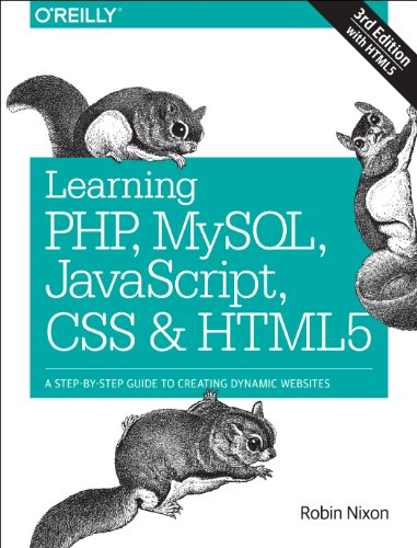 Learning PHP, MySQL, JavaScript, CSS and HTML5 A Step-By-Step Guide to Creating Dynamic Websites 3rd 2014 edition cover