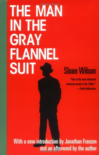 Man in the Gray Flannel Suit   2002 (Reprint) edition cover