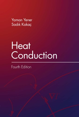 Heat Conduction  4th 2008 (Revised) edition cover