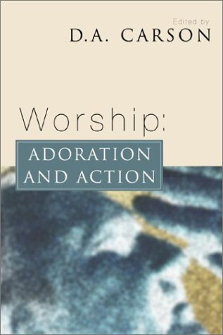 Worship Adoration and Action N/A edition cover