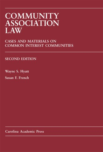 Community Association Law Cases and Materials on Common Interest Communities 2nd 2008 edition cover