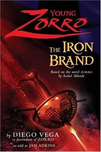 Young Zorro The Iron Brand  2006 9780060839468 Front Cover