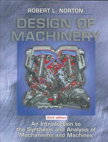 Design of Machinery An Introduction to the Synthesis and Analysis of Mechanisms and Machines 3rd 2004 edition cover
