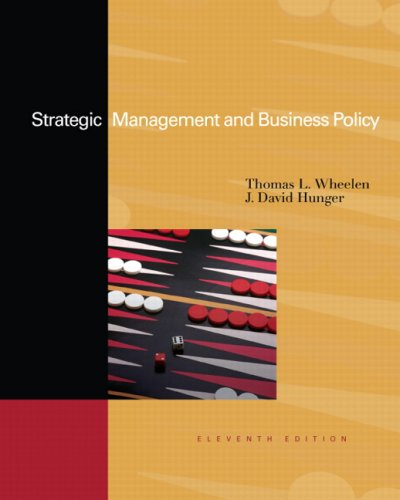 Strategic Management and Business Policy Concepts and Cases 11th 2008 edition cover