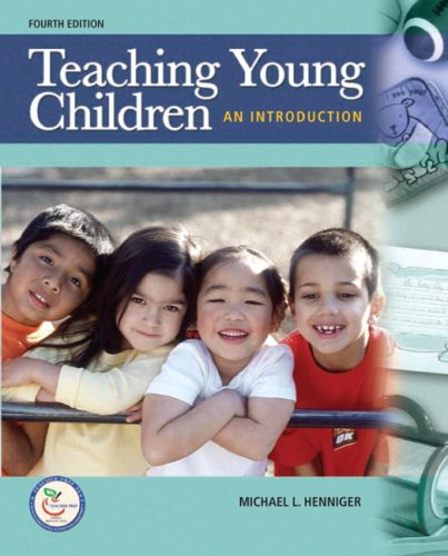 Teaching Young Children An Introduction 4th 2009 9780135137468 Front Cover