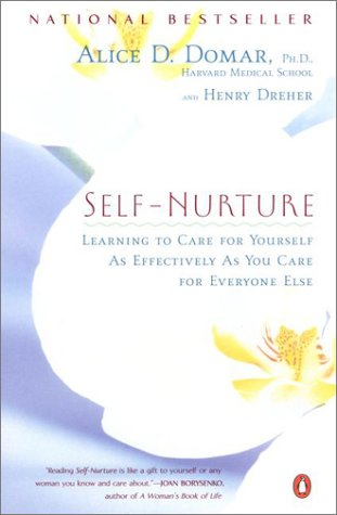 Self-Nurture Learning to Care for Yourself as Effectively as You Care for Everyone Else  2000 (Reprint) edition cover