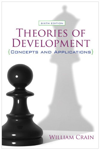 Theories of Development Concepts and Applications 6th 2010 (Revised) 9780205810468 Front Cover