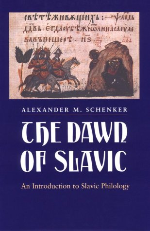 Dawn of Slavic An Introduction to Slavic Philology  1996 edition cover
