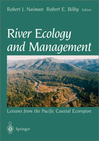 River Ecology and Management Lessons from the Pacific Coastal Ecoregion  1998 edition cover