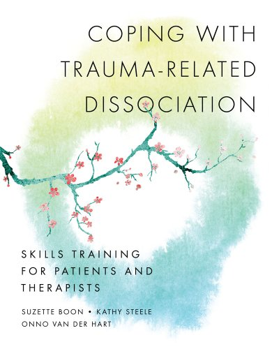 Coping with Trauma-Related Dissociation Skills Training for Patients and Therapists  2011 edition cover