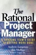 Rational Project Manager A Thinking Team's Guide to Getting Work Done  2005 edition cover