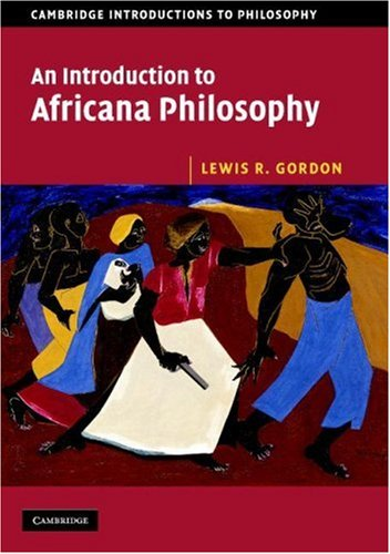 Introduction to Africana Philosophy   2008 9780521675468 Front Cover