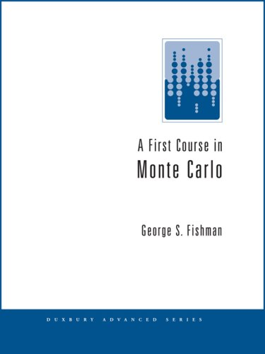 First Course in Monte Carlo  6th 2006 9780534420468 Front Cover