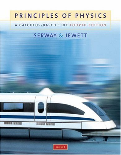 Principles of Physics A Calculus-Based Text 4th 2006 (Revised) 9780534491468 Front Cover