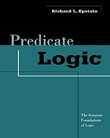 Predicate Logic The Semantic Foundations of Logic  2001 9780534558468 Front Cover