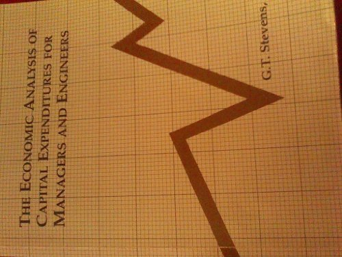 Economic Capitol Expenditure Analysis for Managers and Engineers 1st 9780536583468 Front Cover